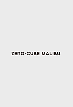 ZERO CUBE MALIBU
