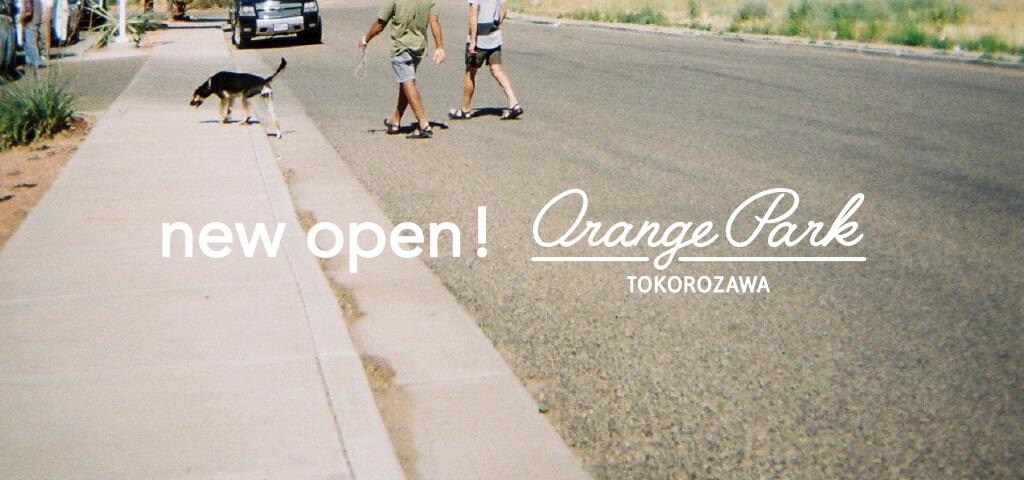 オレンジパーク所沢 GRAND OPEN のお知らせ